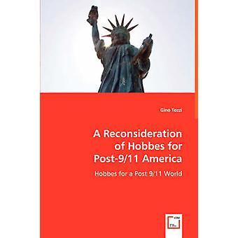 En omprövning av Hobbes för Post911 Amerika av Tozzi & Gino