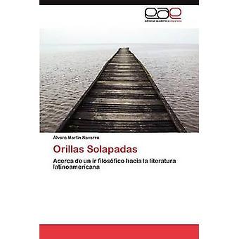 Orillas Solapadas av Navarro lvaro Martn