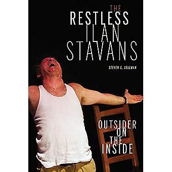 De rusteloze Ilan Stavans: Buitenstaander aan de binnenkant (Latino en Latijns-Amerikaanse profielen)