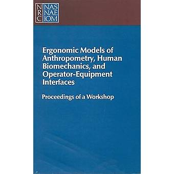 Ergonomic Models of Anthropometry - Human Biomechanics and Operator-E