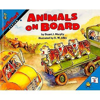 Animals on Board by Stuart J Murphy - R W Alley - 9780780798175 Book