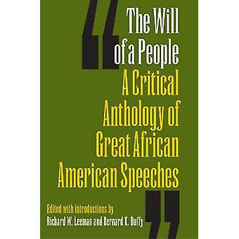 The Will of a People - A Critical Anthology of Great African American