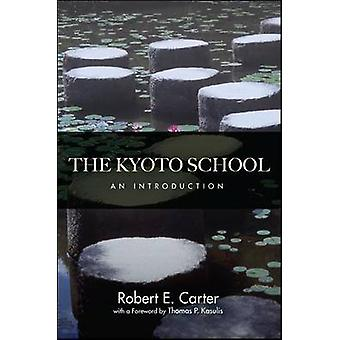 The Kyoto School - An Introduction by Robert E. Carter - 9781438445427