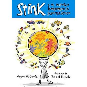 Stink y el Increble Rompemuelas Supergalactico by Megan McDonald - Pe