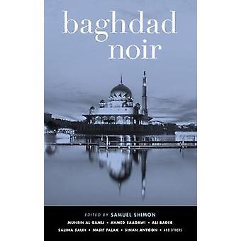 Baghdad Noir by Samuel Shimon - 9781617753435 Book