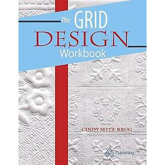 The Grid Design Workbook by Cindy Seitz-Krug - 9781683390114 Book