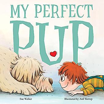 My Perfect Pup by sue walker - 9781912076819 Book