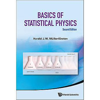 Basics of Statistical Physics (2nd edition) by Harald J. W. Muller-Ki