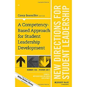 A Competency-Based Approach for Student Leadership Development - New D