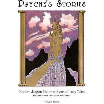 Psyches Stories Volume 3 Modern Jungian Interpretations of Fairy Tales by Corbett & Lionel