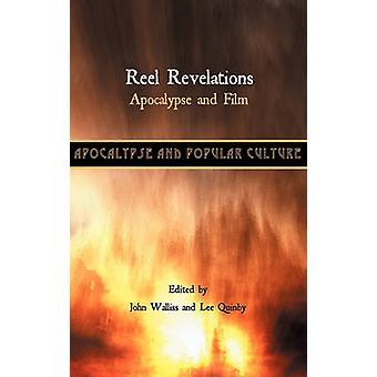 Reel Revelations Apocalypse and Film by Walliss & John
