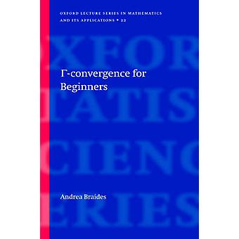 GammaConvergence for Beginners by Braides & Andrea