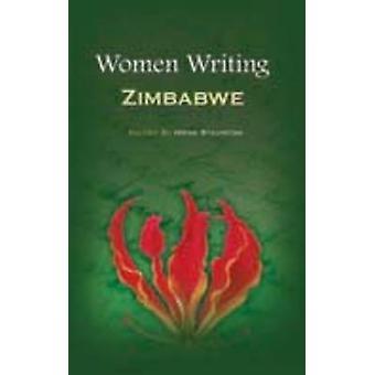 Women Writing Zimbabwe by Staunton & Irene