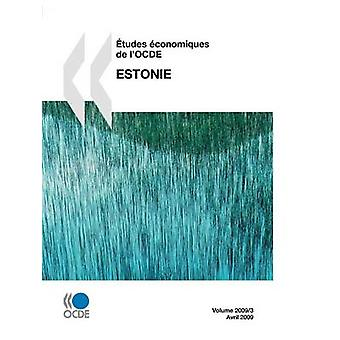 tudes conomiques de lOCDE Estonie 2009 door OESO Publishing