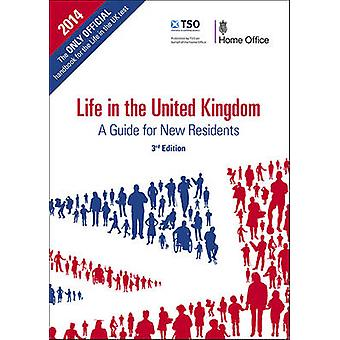 Life in the United Kingdom - A Guide for New Residents (3rd ed. - larg