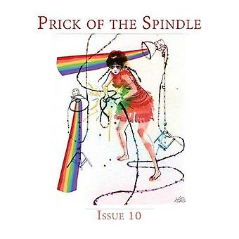 Prick of the Spindle Print Edition  Issue 10 SpringSummer 2016 by Reeser & Cynthia