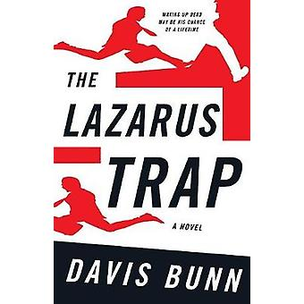 The Lazarus Trap by Bunn & Davis