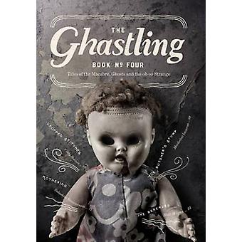 The Ghastling Book Four by Parfitt & Rebecca