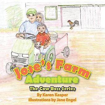 Joses Farm Adventure by Kasper & Karen