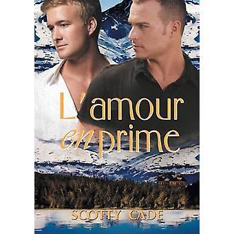 Lamour en prime by Cade & Scotty