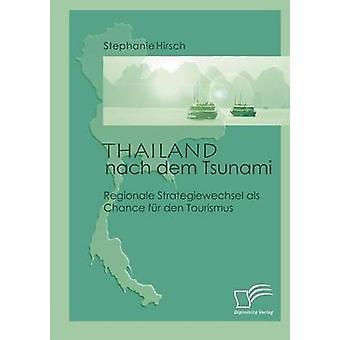 Thailand nach dem Tsunami by Hirsch & Stephanie