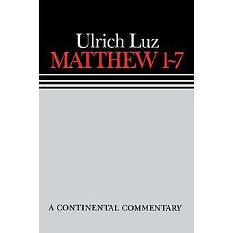Matthew 1 7 Continental Commen by Luz & Ulrich