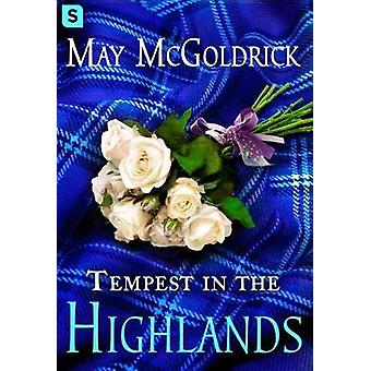 Tempest in the Highlands by McGoldrick & May