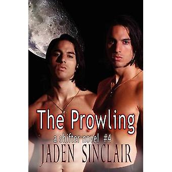 The Prowling by Sinclair & Jaden