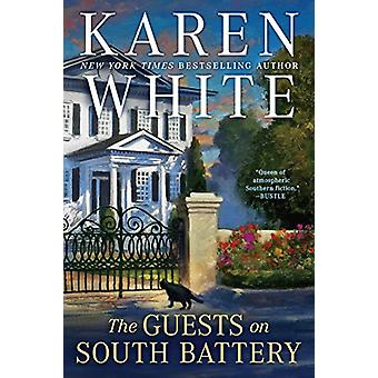 The Guests On South Battery by Karen White - 9780399584701 Book