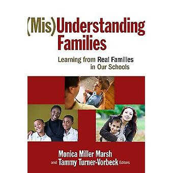 (Mis)understanding Families - Learning from Real Families in Our Schoo