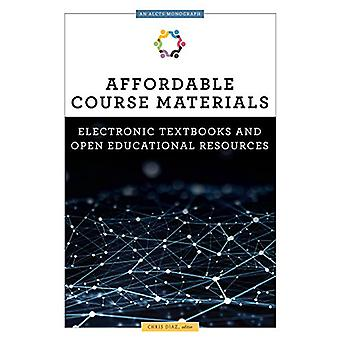 Affordable Course Materials - Electronic Textbooks and Open Educationa