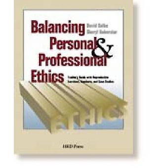 Balancing Personal and Professional Ethics by Sheryl Ankerstar - J.Da