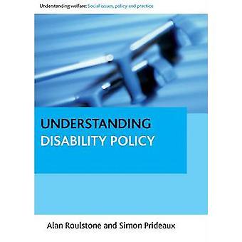 Forstå funksjonshemming politikk av Alan Roulstone - Simon Prideaux-