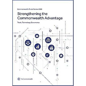 Commonwealth Trade Review 2018 - Strengthening the Commonwealth Advant