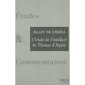 L'Unite de L'Intellect by Alain De Libera - Thomas D'Aquin - 97827116