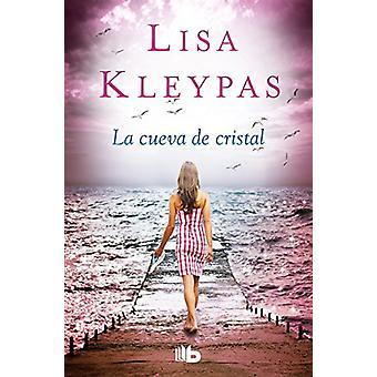 La Cueva de Cristal / Crystal Cove - A Friday Harbor Novel by Lisa Kle