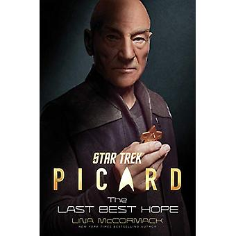 Star Trek - Picard - The Last Best Hope by Una McCormack - 978198213944