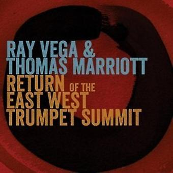 Vega, Ray / Marriot, Thomas - Return of the East-West Trumpet Summit [CD] USA import