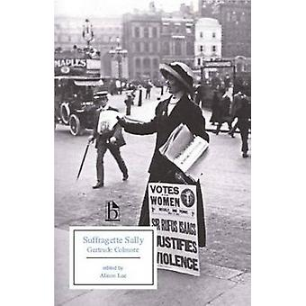 Suffragette Sally by Colmore & Gertrude