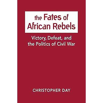 The Fates of African Rebels by Day & Christopher
