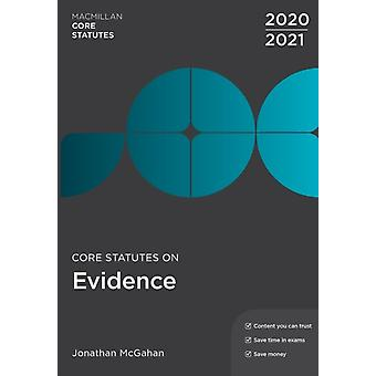 Core Statutes on Evidence 202021 by McGahan & Jonathan
