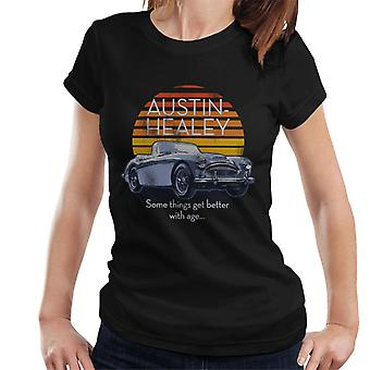 Austin Healey Some Things Get Better With Age British Motor Heritage Women's T-Shirt