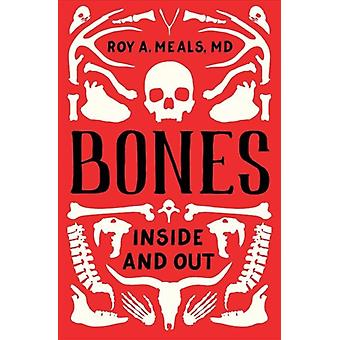 Bones by Meals & Roy A. UCLA