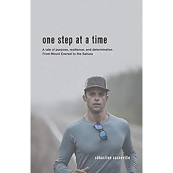 One Step at a Time - A tale of purpose - resilience - and determinatio