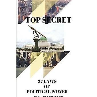Top Secret - 37 Laws of Political Power by Ike Klinsmann - 97813871016