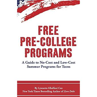 Free Pre-College Programs - A Guide to No-Cost and Low-Cost Summer Pro