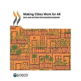 Making Cities Work for All Data and Actions for Inclusive Growth by O