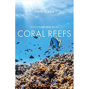 Coral Reefs by Peter F. Sale