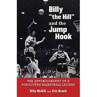 Billy the Hill and the Jump Hook door Billy McGillEric Brach