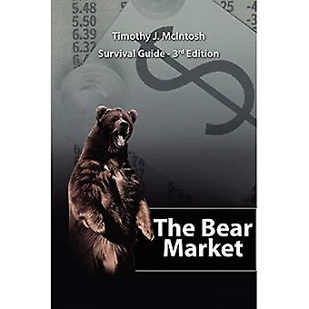 The Bear Market Survival Guide - 3rd Edition